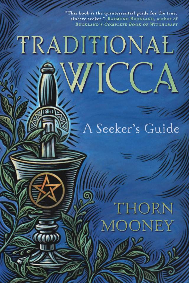 Thorn Mooney – Page 2 – Traditional Wicca in the American South